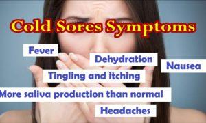 Cold Sores Symptoms - How Long Do Cold Sores Last
