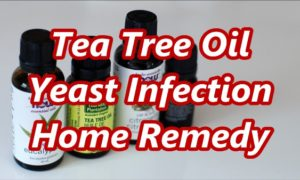 Using Tea Tree Oil for Yeast Infection Natural Remedy