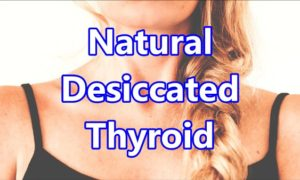 Natural Desiccated Thyroid